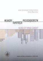 meandry-upadlosci-przedsiebiorstw-kleska-czy-druga-szansa