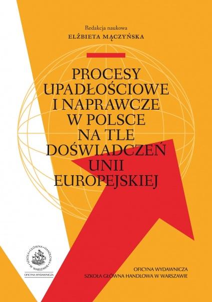 procesy-upadlosciowe-i-naprawcze-w-polsce-na-tle-doswiadczen-unii-europejskiej