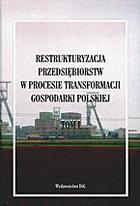 restruktyzacja-przedsiebiorstw-w-procesie-transformacji-gospodarki-polskiej-1